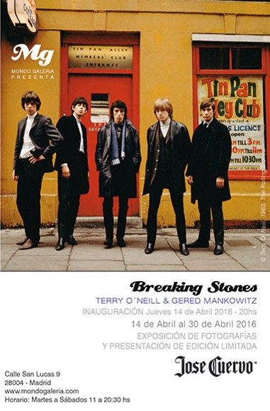 "MONDO GALERIA y Tequila Jose Cuervo presentan por primera vez en España ""Breaking Stones. A Band on the brink of superstardom. 1963-1965. Fotografías de Terry O´Neill y Gered Mankowitz""."